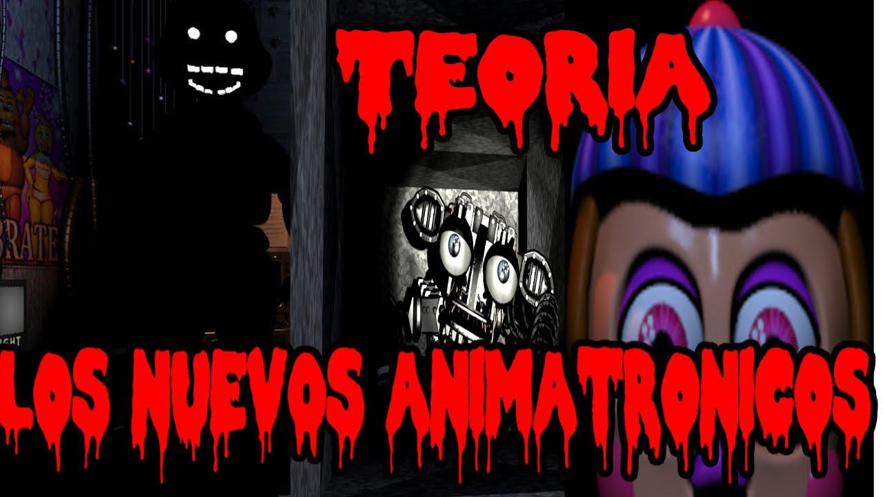 De los nuevos animatronicos five nights at freddy s fnaf youtube