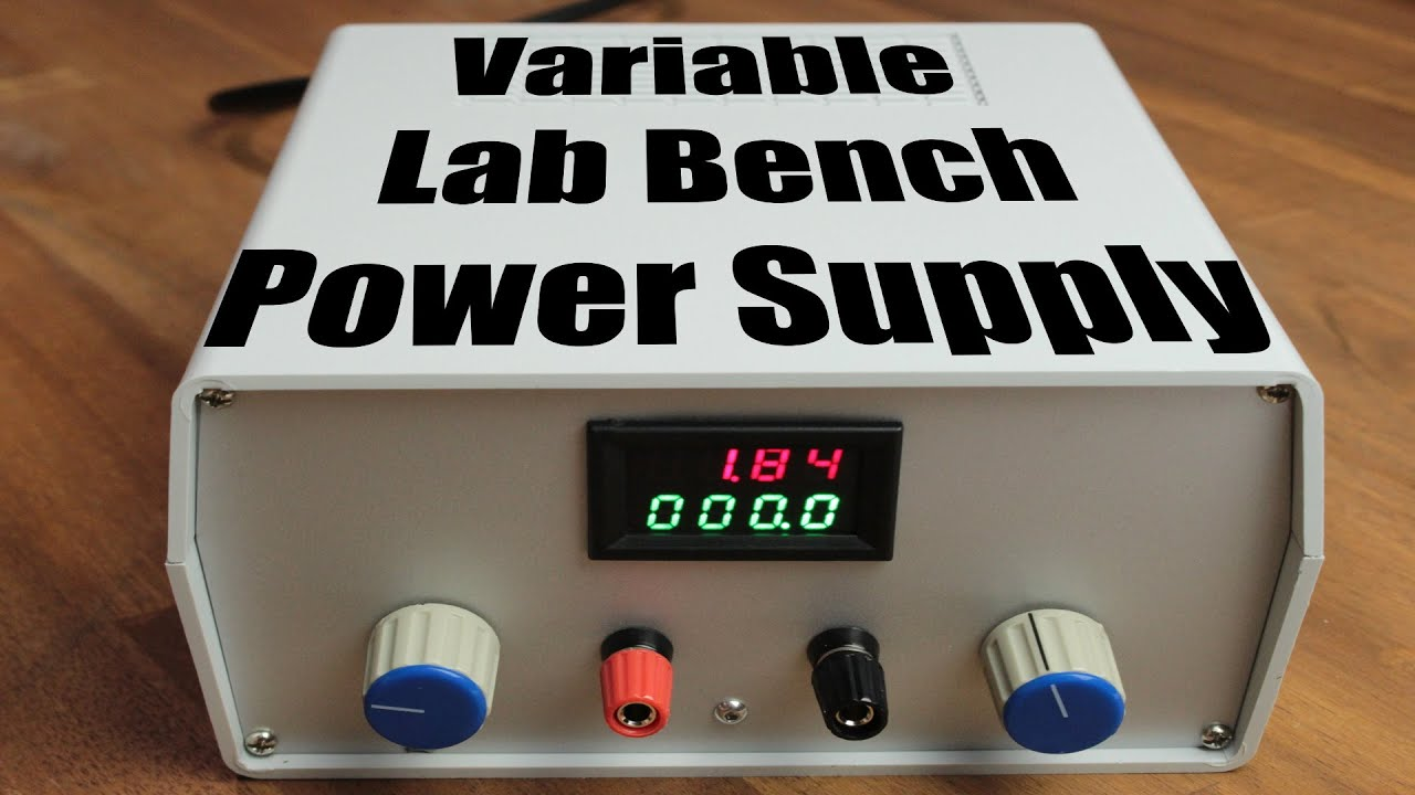Build your own Variable Lab Bench Power Supply - YouTube