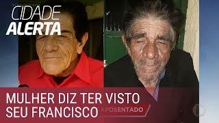 Caso Francisco: mulher diz ter visto idoso na zona norte de São Paulo