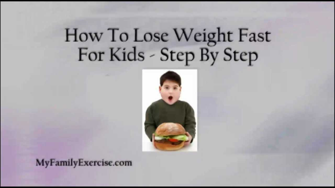 How To Lose Weight Fast For Kids - Step By Step - YouTube