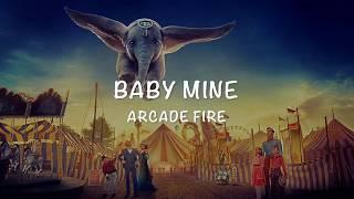 Dumbo Soundtrack | Baby Mine - Arcade Fire [Lyrics Video]