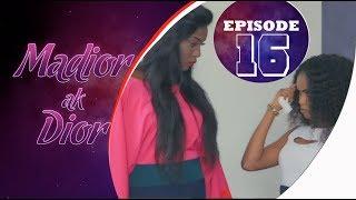 Madior Ak Dior - Épisode 16 [Saison 01]