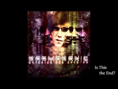 Karmakanic - Is This the End?