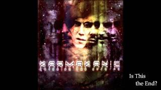 Watch Karmakanic Is This The End video
