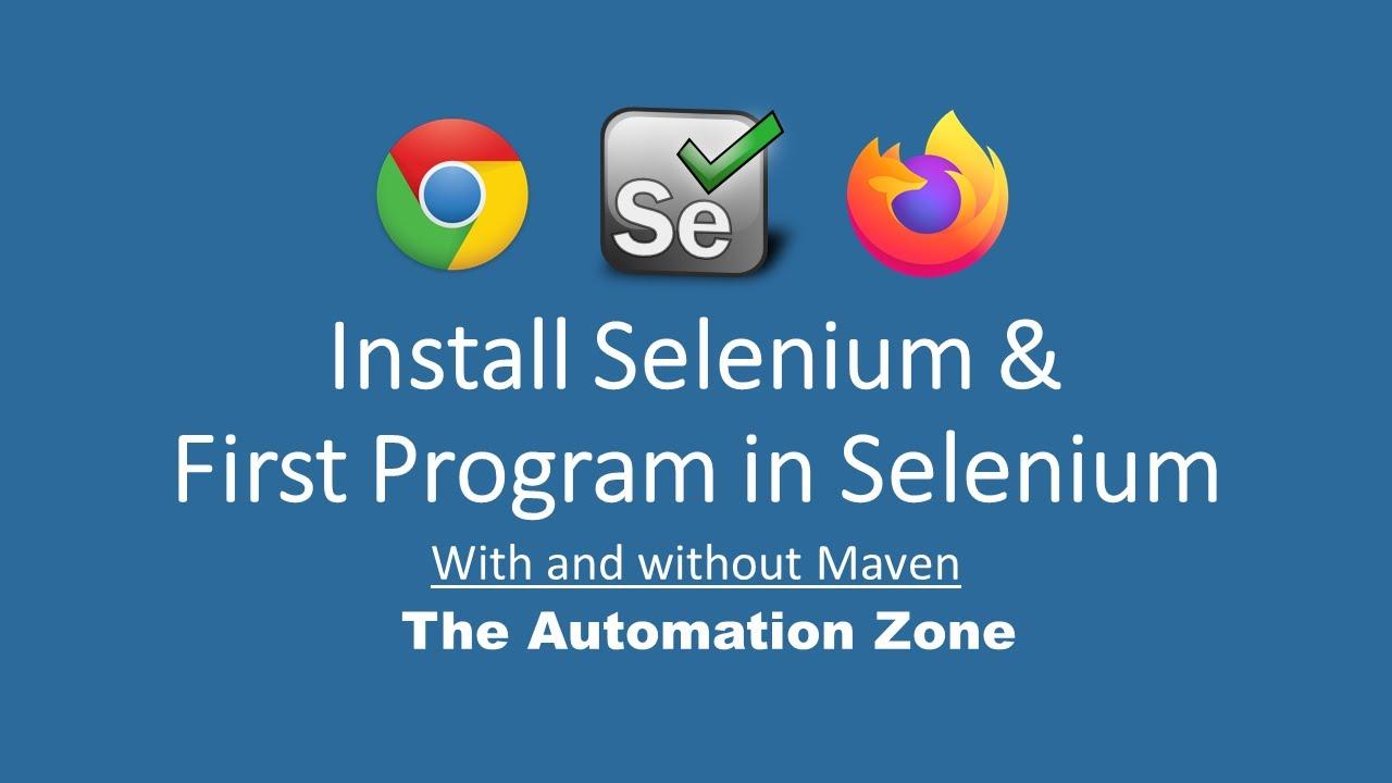Installing Selenium 4 Alpha and First Program In Selenium for Chrome and Firefox