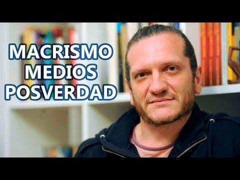 Dario Sztajnszrajber : Macrismo, medios y posverdad