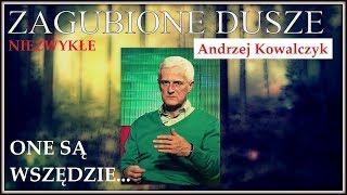 ZAGUBIONE DUSZE - Andrzej Kowalczyk © VTV