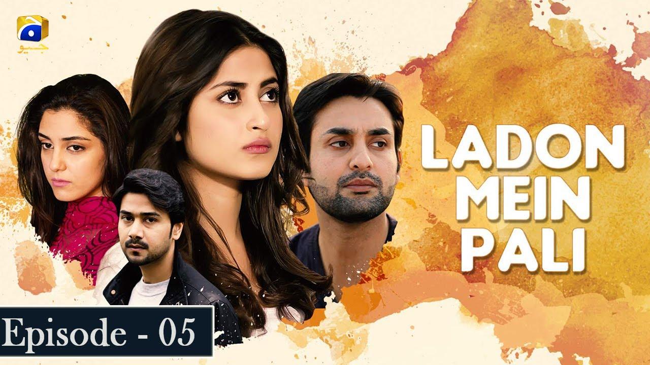 Ladon Mein Pali Ep 5 - Sajjal Ali - Maya Ali - Affan Waheed