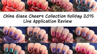 China Glaze Cheers Holiday 2015 | Live Application Review