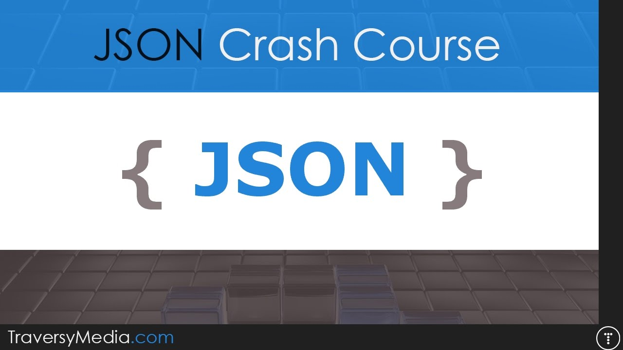 JSON tutorial for beginners to advanced