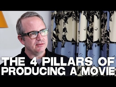 4 Pillars Of Producing A Movie by Ted Hope
