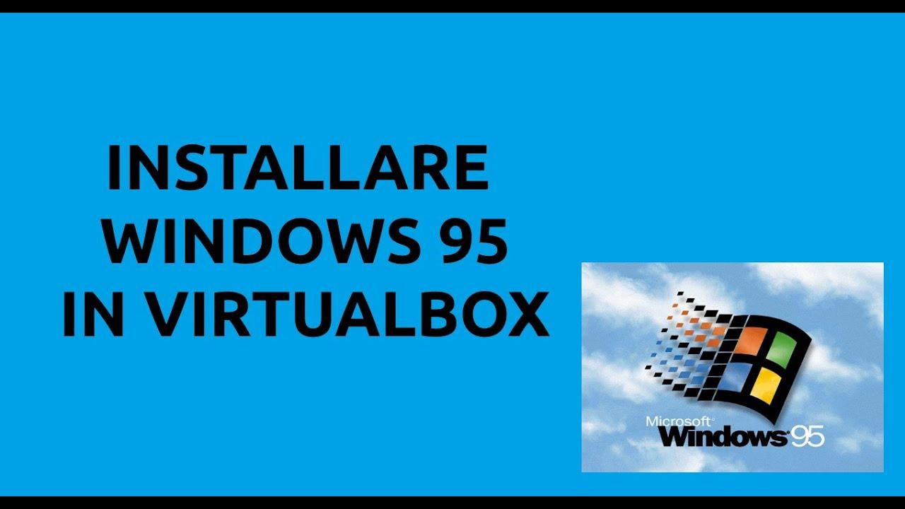 #4 - Tutorial VirtualBox - Install Windows 95