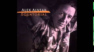 Equatorial - Alex Alvear - Album Completo