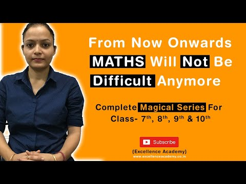 Don't Be Afraid Of Maths | Excellence Academy