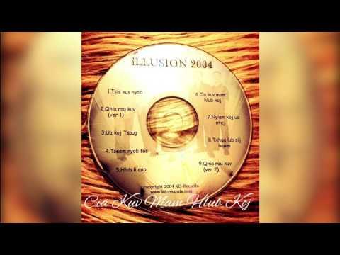 illusion Band Hmong - Cia kuv mam hlub koj
