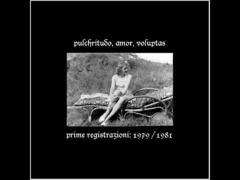 Eva Braun - Pulchritudo, Amor, Voluptas (Italy 1979-1981, Post-Punk/Punk) - Full Album