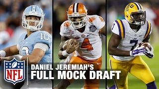 2017 Full NFL Mock Draft (Pick 1-32) | Daniel Jeremiah | NFL Total Access