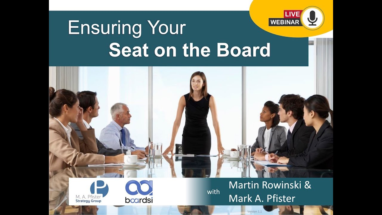 Ensuring Your Seat on the Board
