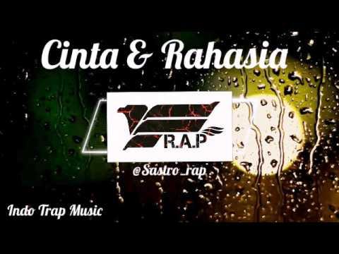 Cinta Dan Rahasia #Cover Remix (IndoTrapMusic)