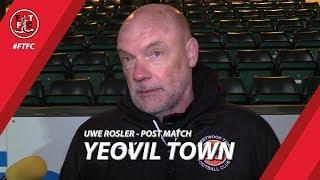 Uwe Rosler after Yeovil loss | Post Match