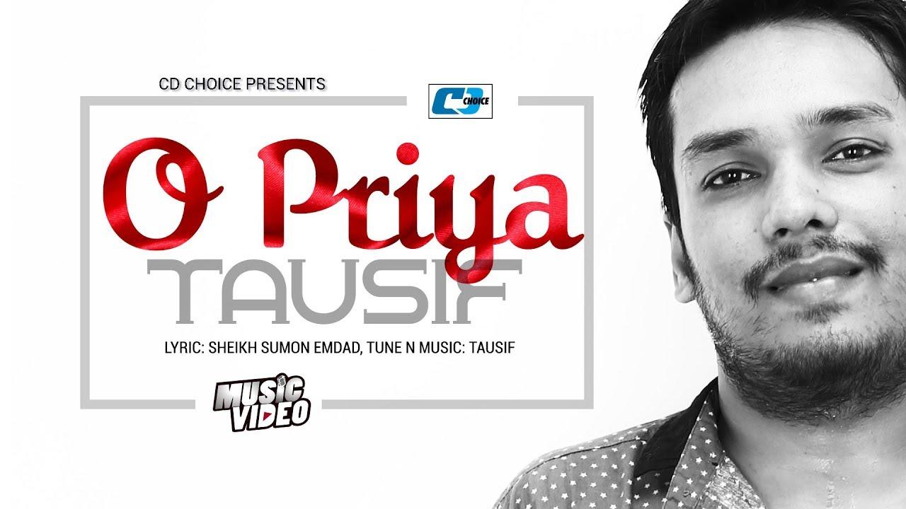 O Priya – Tausif