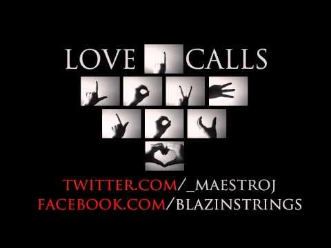 Maestro J - Love Calls