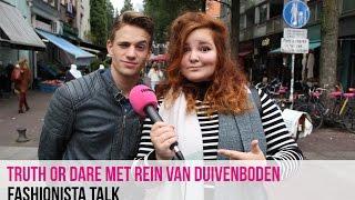 Truth or Dare met Rein van Duivenboden | Fashionista talk