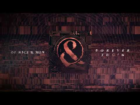 Of Mice & Men - Forever YDG'n