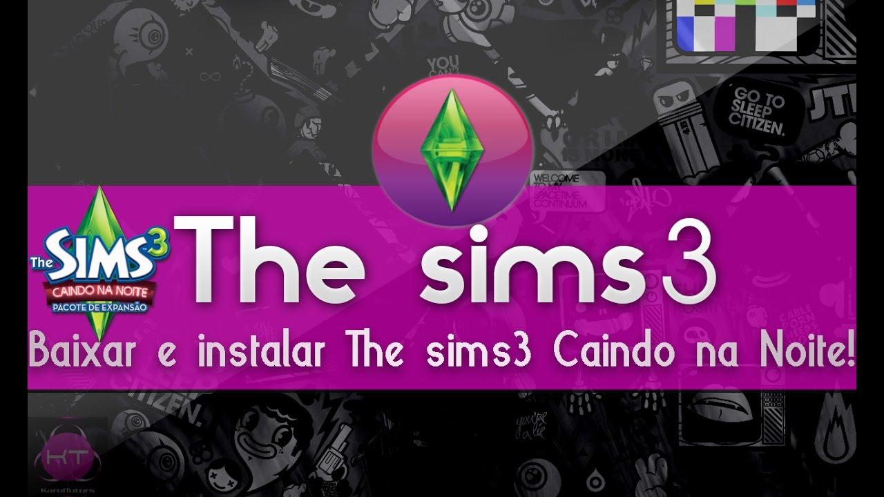 the sims 3 caindo na noite baixaki