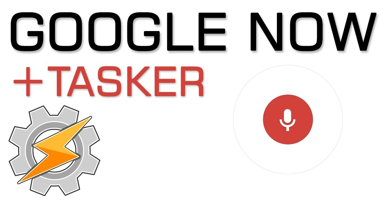 AutoVoice Tasker with Google Now