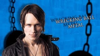 MILEY CYRUS - WRECKING BALL (Metal Cover)
