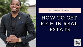 How to Get Rich in Real Estate! - Jay Morrison
