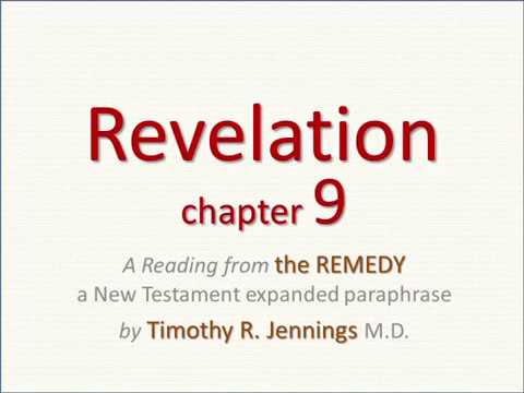 REVELATION 9 - An AUDIO Reading from the REMEDY