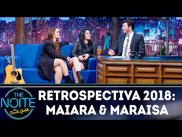 Retrospectiva 2018: Maiara & Maraisa | The Noite (27/02/19)