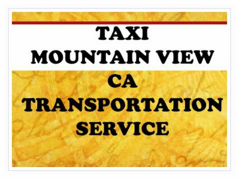 Taxi Mountain View CA - Transportation Service