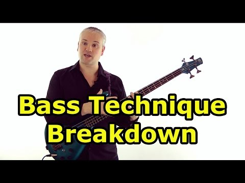 Bass Technique Breakdown