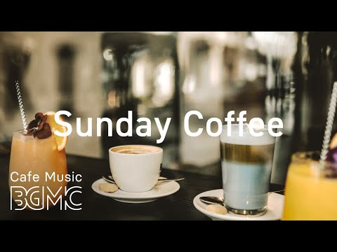 Sunday Coffee: Soft Spring Jazz - Relaxing Bossa Nova & Relaxing Jazz for Good Mood
