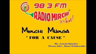 Radio Mirchi Murga - Murga For a Cause (Rape Issues)