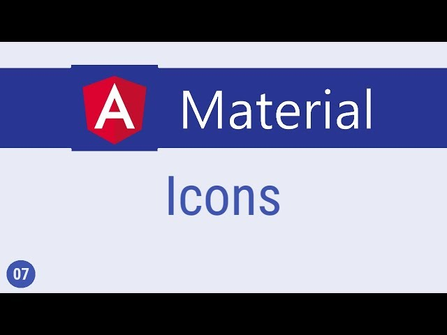 Angular Material Tutorial - 7 - Icons