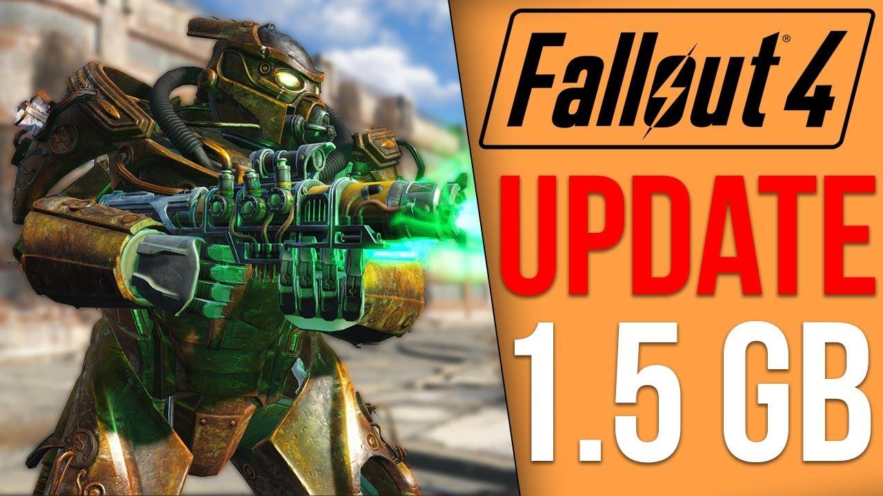Fallout 4 Got a 1 5GB Update