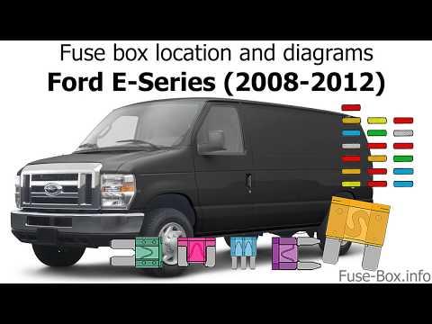 ford e 350 fuse panel diagram fuse box location and diagrams ford e series  2009 2012  youtube  fuse box location and diagrams ford e