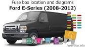 Fuse Box Location And Diagrams Ford E Series Econoline 2002 2008 Youtube
