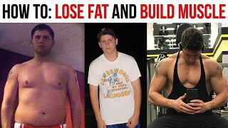How To Build Muscle and Lose Fat At The Same Time - Body Recomposition