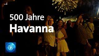 Kuba feiert 500. Jahrestag der Gründung Havannas