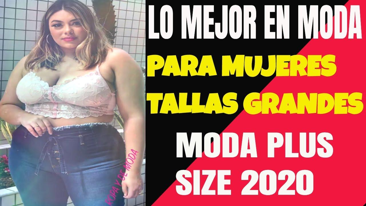 Ideas En Ropa Para Mujeres Tallas Grandes Moda Plus Size 2020 Youtube