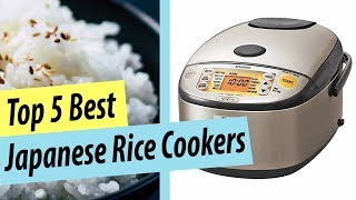 Best Rice Cooker   Top 5 Japanese Rice Cooker Reviews
