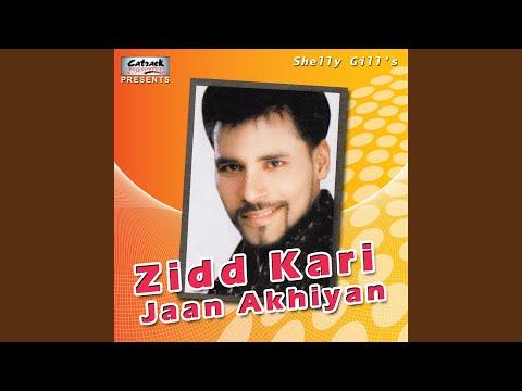 Zidd Kari Jaan Akhiyan