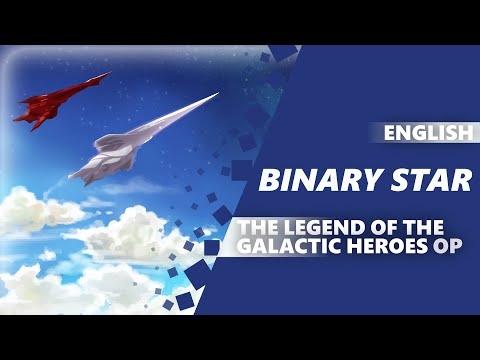 ENGLISH THE LEGEND OF THE GALACTIC HEROES: DIE NEUE THESE - Binary Star [Dima Lancaster]