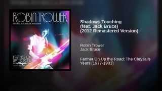 Shadows Touching (feat. Jack Bruce) (2012 Remastered Version)