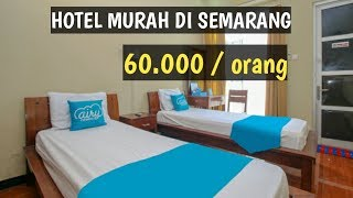 Gambar cover REKOMENDASI HOTEL MURAH DI SEMARANG HANYA 60.000